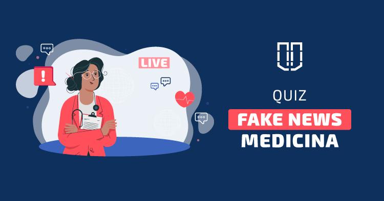 Quiz Fake News Medicina